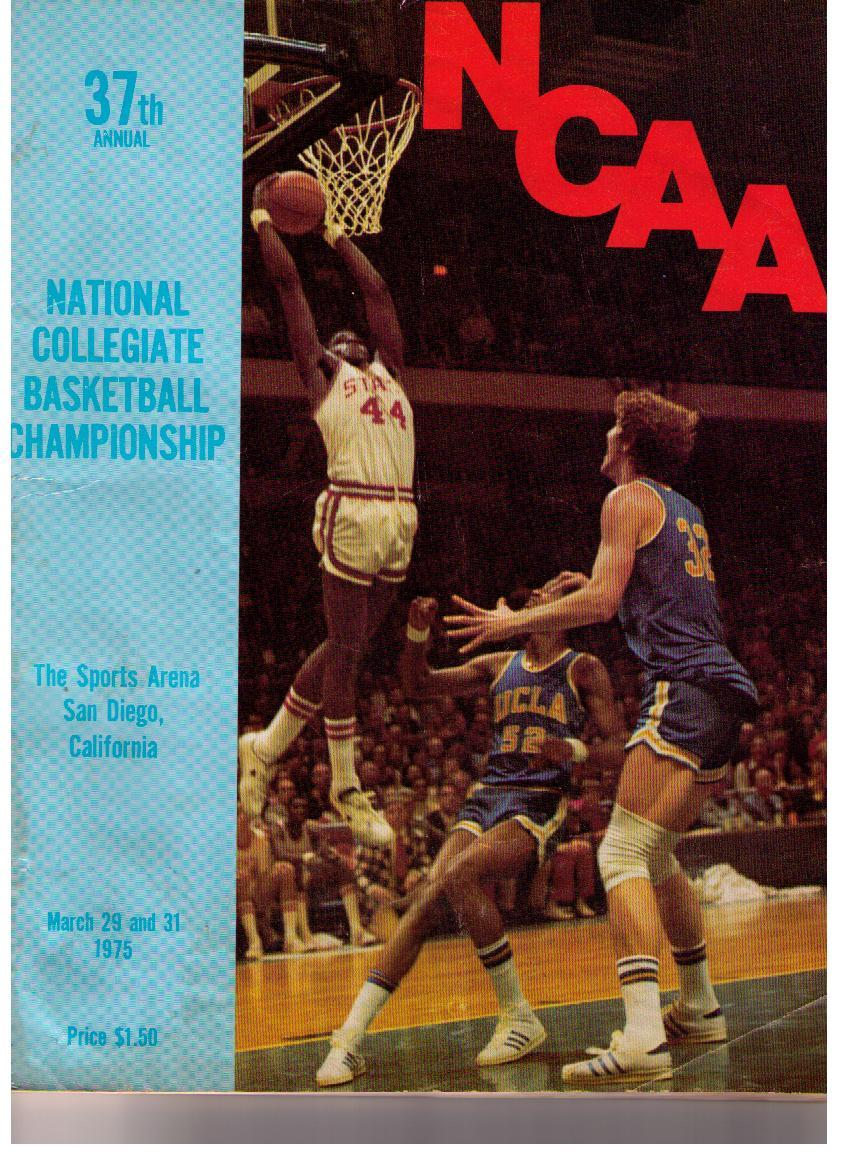 1975 Final Four U of L - UCLA and Wooden. Program cover showing previous year, with David Thompson and NC St. soaring over Bill Walton, and stopping the Bruin's run of titles.
