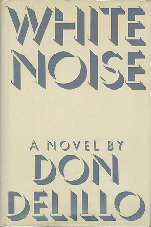 First edition cover of 'White Noise' by Don Delillo